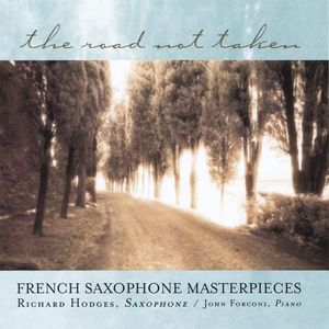 Road Not Taken: French Saxophone Masterpieces