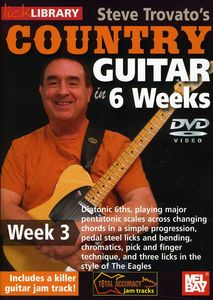 Trovato, Steve Country Guitar in 6 Weeks: Week 3