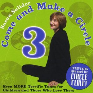 Come & Make a Circle 3: Even More Terrific Tunes