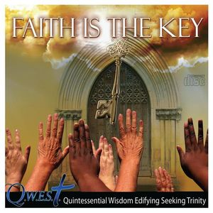 Q.W.E.S.T: Faith Is the Key /  Various