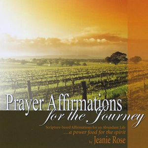 Prayer Affirmations for the Journey