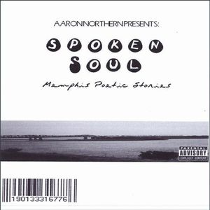 Aaron Northern Presents-Spoken Soul Memphis Poetic