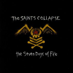 Saints Collapse : Seven Days of Fire