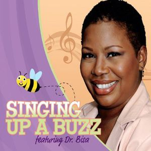 Singing Up a Buzz