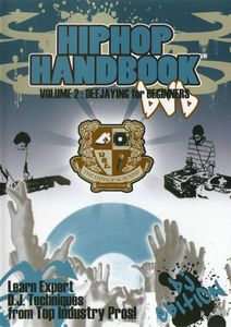 Hip Hop Handbook: Deejaying for Beginners