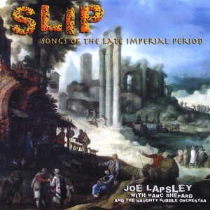 Slip Songs of the Late Imperial Period