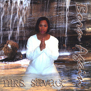 Mrs.Savage Born Again