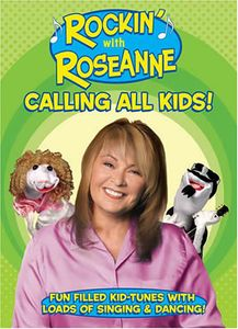 Rockin with Roseanne-Calling All Kids