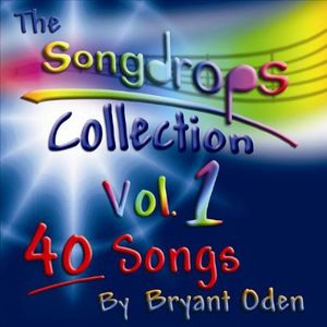 Songdrops Collection, Vol. 1