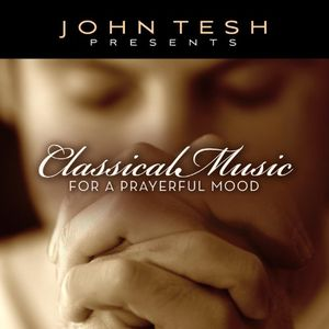 Classical Music for a Prayerful Mood