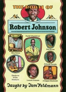 Roots of Robert Johnson [Import]