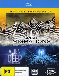 National Geographic: Great Migrations/ Alien Deep C