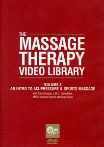 Massage Therapy Video Library - An Intro To Acupressure and SportsMessage, Vol. 8