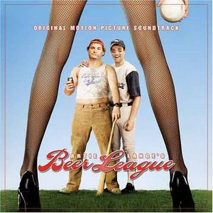 Beer League (Original Soundtrack)