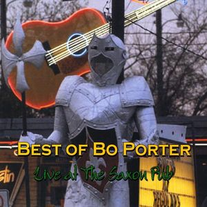 Best of Bo Porter Live at the Saxon Pub