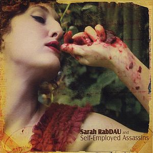 Sarah Rabdau & Self-Employed Assassins