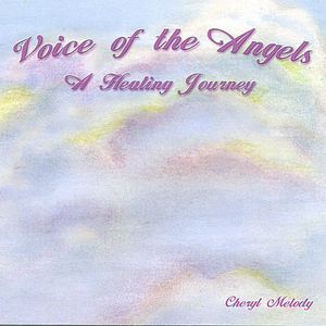 Voice of the Angels-A Healing Journey 60 Min. Adul
