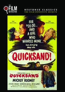 Quicksand (The Film Detective Restored Version)