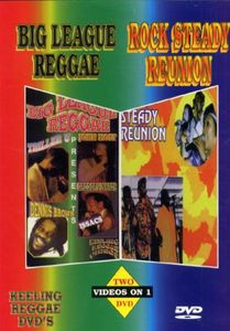 Big League Reggae/ Rock Steadyreunion /  Various