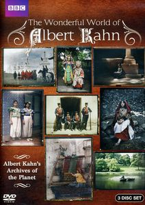 The Wonderful World of Albert Kahn