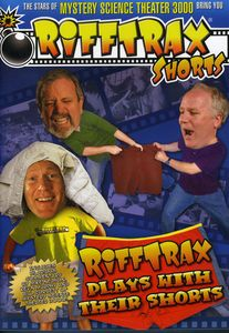 Rifftrax Play with Their Shorts