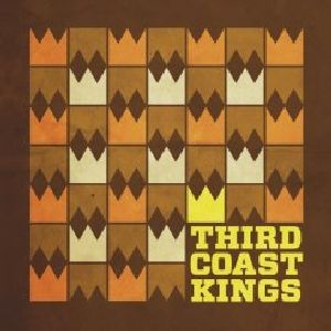 Third Coast Kings [Import]