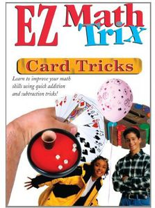 Ez Math Trix: Card Tricks
