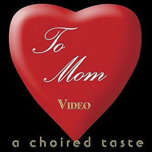 To Mom Video