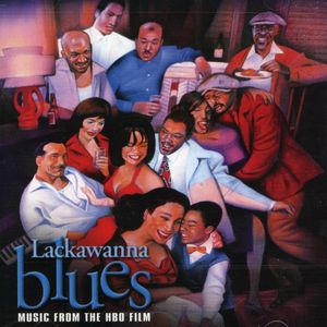 Lackawanna Blues (Original Soundtrack)