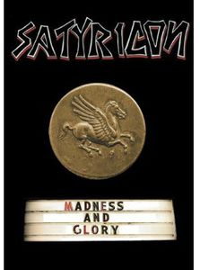 Satyricon: Madness & Glory