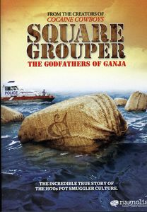 Square Grouper: The Godfathers Of Ganja [Widescreen]