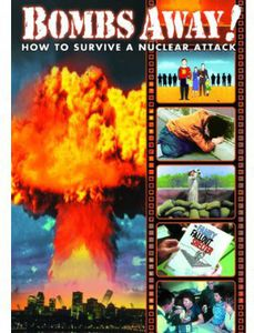 Bombs Away! How to Survive a Nuclear Attack