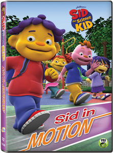 Sid the Science Kid: Sid in Motion
