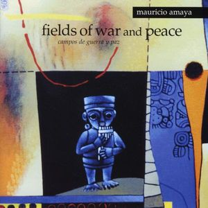 Fields of War & Peace