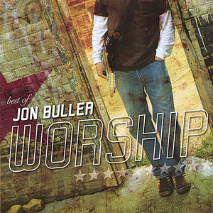 Best of Jon Buller-Worship