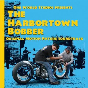Harbortown Bobber (Original Soundtrack)