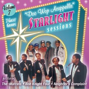 Doo Wop Acappella Starlight Sessions 7 /  Various