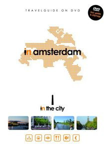 In the City: Amsterdam