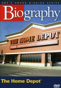 Biography: The Home Depot [Documentary]