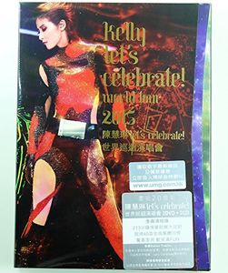 Kelly Let's Celebrate! World Tour 2015 [Import]