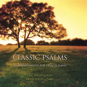 Classic Psalms: 13 Arrangements Cello & Piano