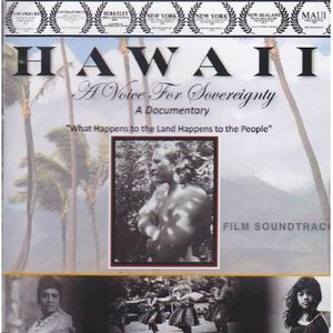 Hawaii a Voice for Sovereignty Soundtrack /  Various