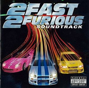 2 Fast 2 Furious (Japan Version) (Original Soundtrack) [Import]