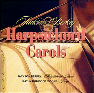 Jackson Berkey Harpsichord Carols