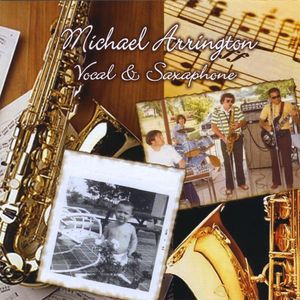 Michael Arrington Vocal & Saxaphone