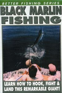 Americas Fabulous Black Marlin Fishing
