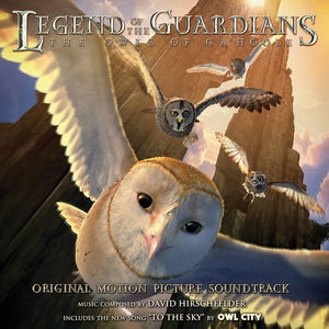 Legend of the Guardians: Owls of Ga'hoole (Original Soundtrack)
