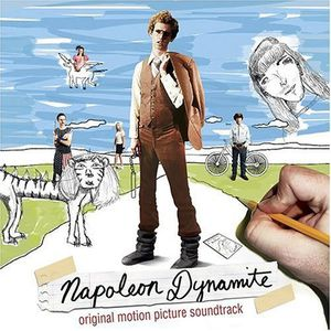 Napoleon Dynamite (Original Soundtrack)