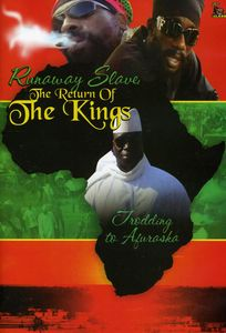 Runaway Slave: The Return Of The Kings