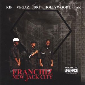 Franchiz-New Jack City